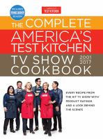 Cover image for The complete America's test kitchen TV show cookbook, 2001-2017