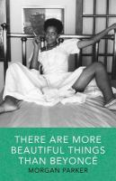 Cover image for There are more beautiful things than Beyoncé