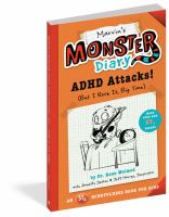 Cover image for Marvin's monster diary : ADHD attacks! (but I rock it, big time)