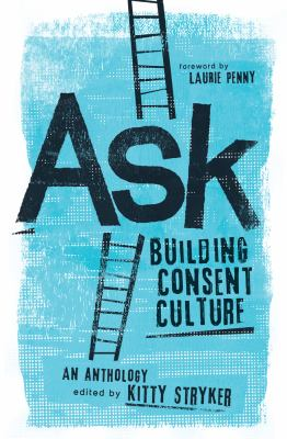Cover image for Ask : building consent culture