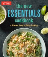 Cover image for The new essentials cookbook : a modern guide to better cooking