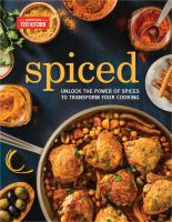 Cover image for Spiced : unlock the power of spices to transform your cooking