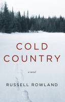 Cover image for Cold country : a novel