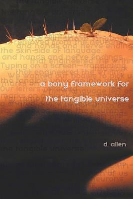 Cover image for A bony framework for the tangible universe