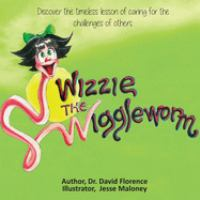 Cover image for Wizzie the wiggleworm