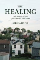 Cover image for The healing : one woman's journey from poverty to inner riches