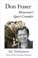 Cover image for Don Fraser : Minnesota's quiet crusader
