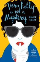 Cover image for Vera Kelly is not a mystery