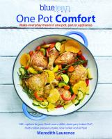 Cover image for One pot comfort : make everyday meals in one pot, pan or appliance