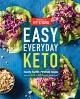 Cover image for Easy everyday keto : healthy kitchen-perfected recipes