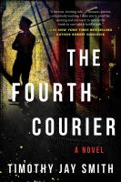 Cover image for The fourth courier : a novel