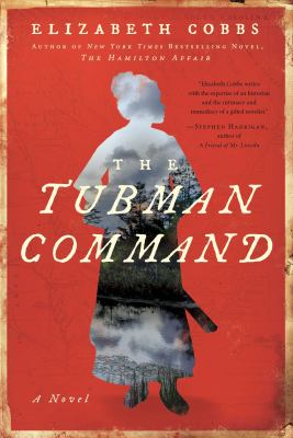 Cover image for The Tubman command : a novel