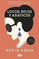 Cover image for Locos, ricos y asiáticos