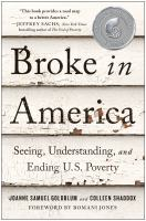 Cover image for Broke in America : seeing, understanding, and ending US poverty
