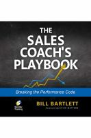 Cover image for The sales coach's playbook : breaking the performance code