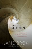 Cover image for Silence a social history of one of the least understood elements of our lives