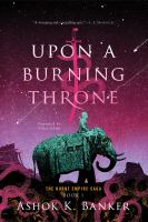 Cover image for Upon a burning throne