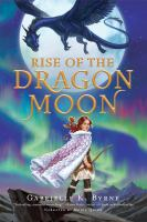 Cover image for Rise of the dragon moon