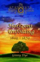 Cover image for Horizons unfolding, November 1869 - March 1870