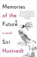 Cover image for Memories of the future : a novel