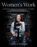 Cover image for Women's work : stories from pioneering women shaping our workforce
