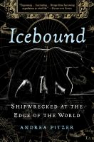 Cover image for Icebound : shipwrecked at the edge of the world