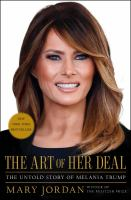 Cover image for The art of her deal : the untold story of Melania Trump