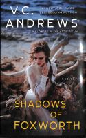Cover image for Shadows of Foxworth : a novel