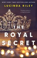 Cover image for The royal secret : a novel
