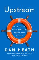 Cover image for Upstream : the quest to solve problems before they happen