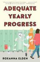 Cover image for Adequate yearly progress : a novel