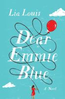 Cover image for Dear Emmie Blue : a novel