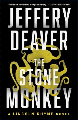 Cover image for The stone monkey : a Lincoln Rhyme novel