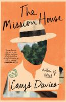 Cover image for The mission house : a novel