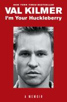 Cover image for I'm your huckleberry : a memoir