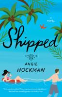 Cover image for Shipped : a novel