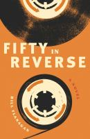 Cover image for Fifty in reverse : a novel