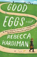Cover image for Good eggs : a novel