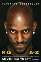 Cover image for KG A to Z : an uncensored encyclopedia of life, basketball, and everything in between