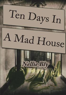 Cover image for Ten days in a mad house