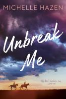 Cover image for Unbreak me