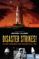 Cover image for Disaster strikes! : the most dangerous space missions of all time