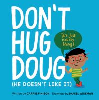 Cover image for Don't hug Doug : (he doesn't like it)