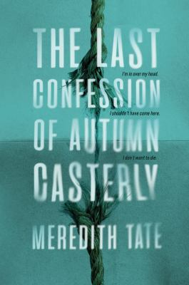 Cover image for The last confession of Autumn Casterly