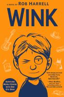 Cover image for Wink : surviving middle school with one eye open