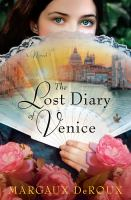 Cover image for The lost diary of Venice : a novel