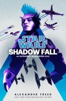 Cover image for Star Wars : shadow fall