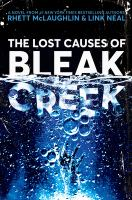 Cover image for The lost causes of Bleak Creek