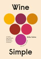 Cover image for Wine simple : a totally approachable guide from a world-class sommelier