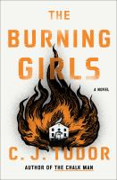 Cover image for The burning girls : a novel